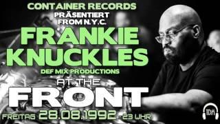 Frankie Knuckles @ FRONT 28.08.1992